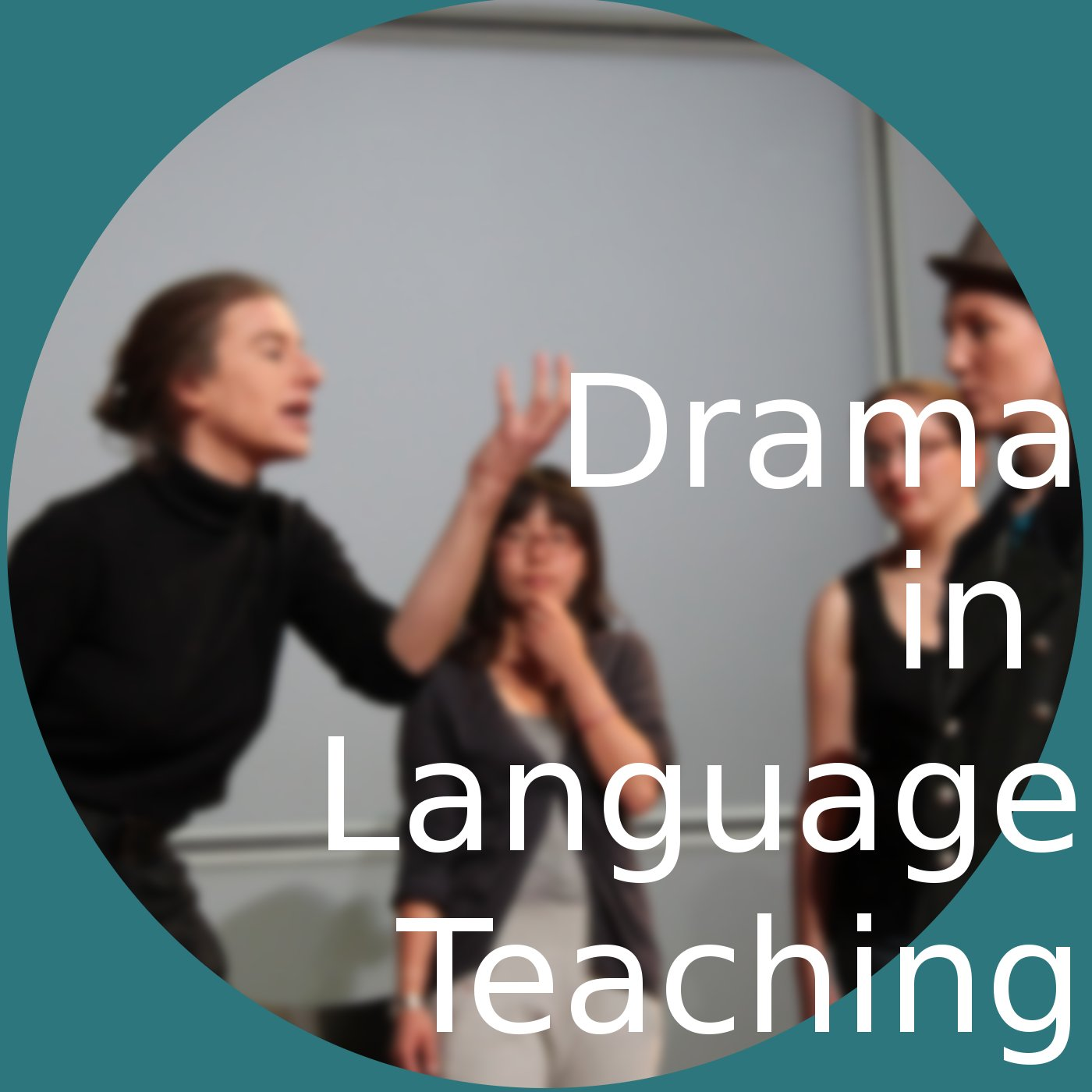 Drama in Language Teaching Podcast